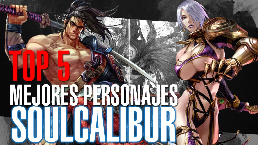 Top 5 mejores personajes soul calibur
