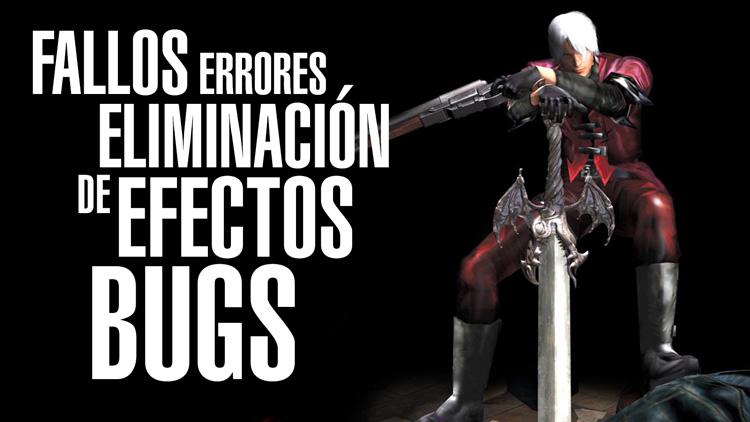 Devil May Cry HD Fallos, errores, bugs y eliminación de efectos